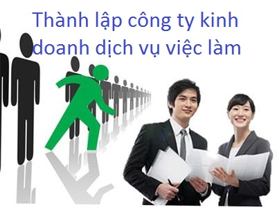 Thành-lập-công-ty-kinh-doanh-dịch-vụ-việc-làm